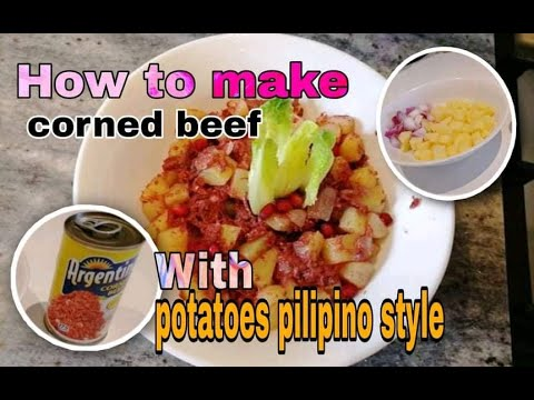 , title : 'HOW TO MAKE CORNED BEEF WITH POTATOES PILIPINO STYLE.