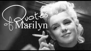 The Quotes Of Marilyn Monroe