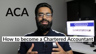 HOW TO BECOME A CHARTERED ACCOUNTANT - ACA ROUTE