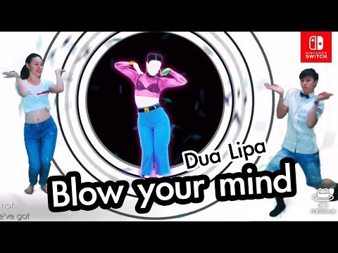 【Just Dance】Blow your mind (Mwah)