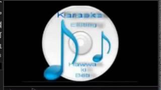 Tu jo nahi hai ( Wo Lamhey ) Free karaoke with lyrics by Hawwa