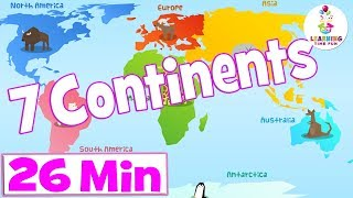 Seven Continents For Kids | + More Kids Educational Videos | Science For Kids | Learning Time Fun
