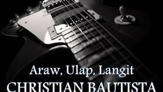 CHRISTIAN BAUTISTA - Araw, Ulap, Langit [HQ AUDIO]