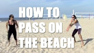 Volleyball Tips: How to pass on the beach. Beach Volleyball passing with Holly McPeak