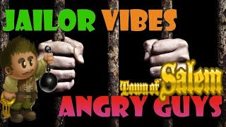 Jailor Vibes Angry Guys | Town Of Salem Ranked Gameplay Video