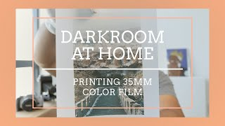 Color Darkroom Printing at Home -- How to Print 35mm color negative on Fuji Crystal Paper