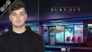 "Reseña de ""Martin Garrix & Justin Mylo - Burn Out (ft. Dewain Whitmore)"" - CDC Vlog (DJ / Producer)"