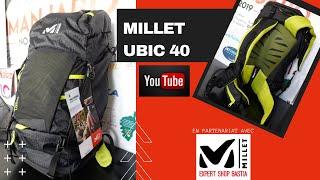 MILLET UBIC 40 un sac à dos multi-activités pour la montagne