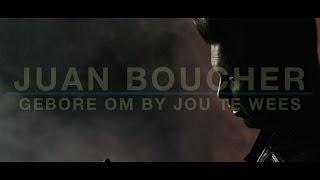 Juan Boucher - Gebore Om By Jou Te Wees
