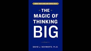The Magic of Thinking Big|  David Schwartz Audiobook