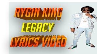 Rygin King   Legacy Official Lyric Video