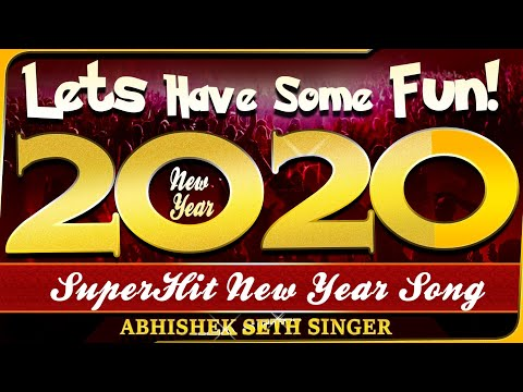 Download Happy New Year 2020 English SONG   Dance & Party Song   Celebration with Lyrics Mp4 HD Video and MP3