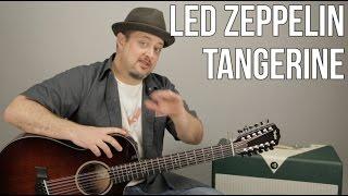 Led Zeppelin Tangerine 12 String Acoustic Guitar Lesson + Tutorial