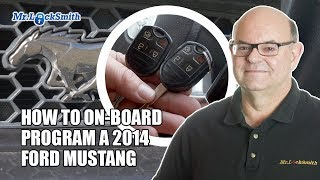 How to On-Board Program a Ford Mustang 2014 | Mr. Locksmith™ Video