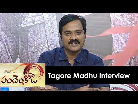 Tagore Madhu Interview About Pandhem Kodi 2