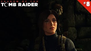 Shadow of the Tomb Raider - Ep 8 - Site de fouilles - Let's Play FR HD