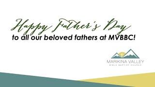 Marikina Valley Bible Baptist Church - Father's Day Video