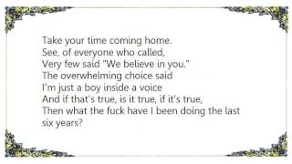Fun. - Take Your Time Coming Home Lyrics