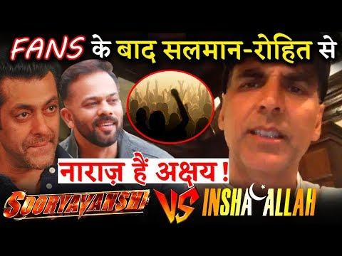 Akshay Kumar Too Is Upset With Rohit Shetty-Salman Khan For Changing Sooryavanshi Release Date?
