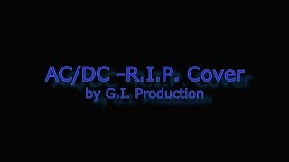 AC/DC - R.I.P. (Rock In Peace) Cover