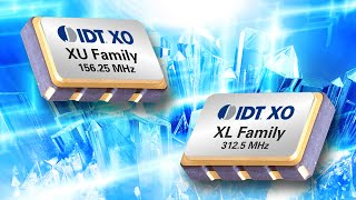 XU and XL Crystal Oscillators (XO) by IDT