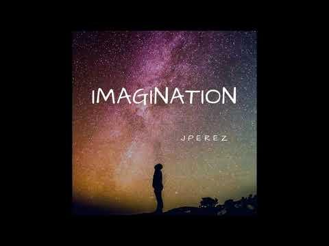 IMAGINATION - JPerez. Trance