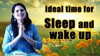 Ideal time for Sleep and wake up
