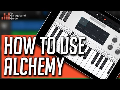 GarageBand iOS Alchemy Tutorial