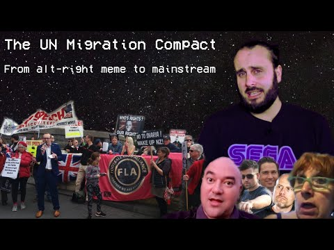 The U.N Migration Compact: From Alt-right Meme to Mainstream