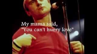 PHIL COLLINS - You Can't Hurry Love (lyrics)