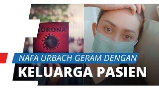 Nafa Urbach Geram dengan Kabar Keluarga Nekat Mandikan Pasien Meninggal Positif Corona