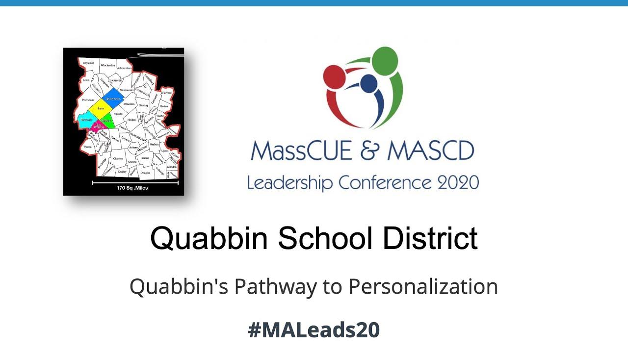 Spring Conference 2020 Afternoon Keynote Quabbin School District