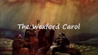 Wexford Carol with Lyrics by The Chieftains