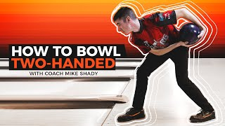 Learn How to Bowl with the Two-Handed Style. Generate POWER & HOOK while Bowling!!!