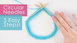 Circular Needles Knitting in 5 Easy Steps