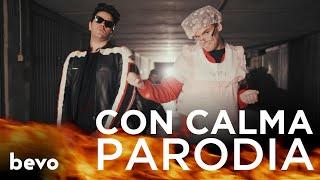 PARODIA CON CALMA   Daddy Yankee & Snow   IPantellas