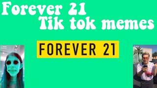 Forever 21 Tik Tok Memes | Vloggingtea