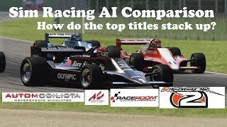 Sim Racing AI Comparison - A Look at What the Best Do Right and Vice Versa