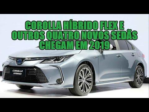 Corolla híbrido flex e outros quatro novos sedãs chegam em 2019