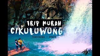 Trip Murah View Mewah - Curug Cikuluwung Bogor