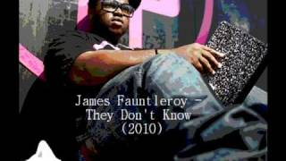 James Fauntleroy - They Don't Know (2010)
