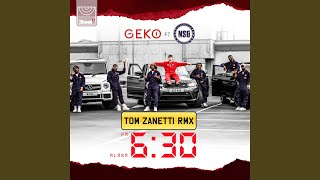 6:30 (Tom Zanetti Remix)