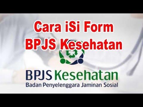 Cara Mengisi Formulir BPJS Kesehatan Untuk Menambah Anggota dan Faskes Tingkat 1