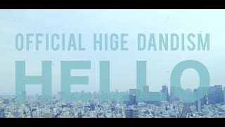 Official髭男dism - HELLO[Official Video]