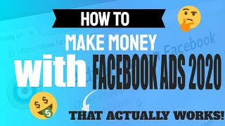 How to Make Money with Facebook Ads 2020! 🔥🔥🔥
