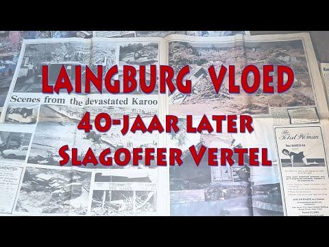 Laingsburg vloedslagoffer vertel van 40 jaar gelede!
