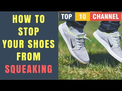 How To Stop Your Shoes From Squeaking || How to Stop Shoes from Squeaking when you walk