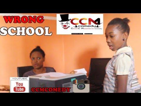 WRONG SCHOOL (CCMCOMEDY)