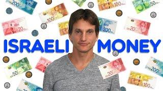 Israeli Money - A tour through the Israeli wallet