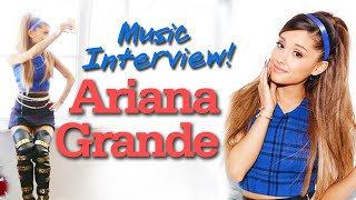 Ариана Джоан Бутера Гранде, Ariana Grande Cover Shoot- Music Interview!